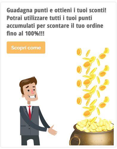 Guadagna punti e ottieni i tuoi sconti! Potrai utilizzare tutti i tuoi punti accumulati per scontare il tuo ordine fino al 100%!!!